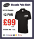 12 Uneek Classic Polo Shirts £99.00